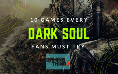 10 Games Every Dark Soul Fans Must Try