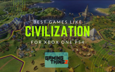 Best Games Like Civilization For Xbox One PS4