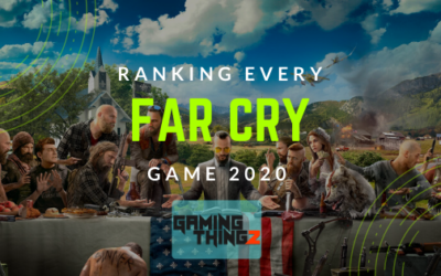 Ranking Every Far Cry Game 2020