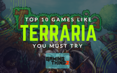 Top 10 Games Like Terraria you must try!